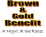 Brown and Gold Benefit - Night at the Races image